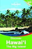 Discover Hawaii the Big Island, Sara Benson, 1742206271