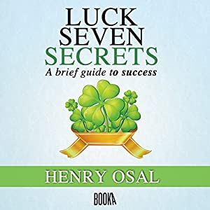 Luck Seven Secrets Audiobook