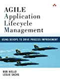 Agile Application Lifecycle Management: Using