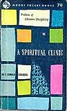img - for A Spiritual Clinic, Spiritual Leadership (revised edition), Spiritual Lessons & Spiritual Maturity (4 Book set) book / textbook / text book