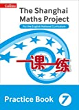 Shanghai Maths – The Shanghai Maths Project Practice Book Year 7