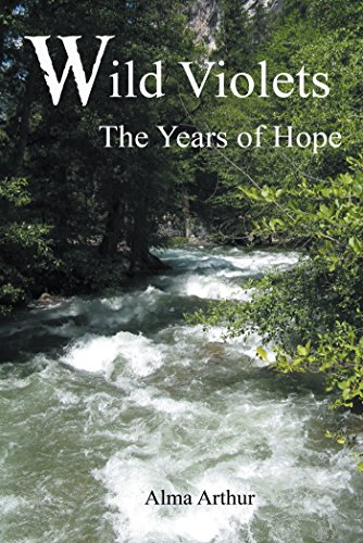 Wild Violets: The Years of Hope