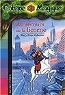 La Cabane Magique, Tome 31 : Au secours de la licorne par Osborne