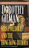 Mrs. Pollifax and the Hong Kong Buddha, Dorothy Gilman, 0449209830
