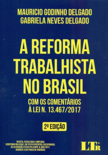 A Reforma Trabalhista no Brasil