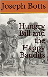 Hungry Bill and the Happy Bandits