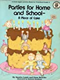 Parties for Home and School, Dena K. Bellows and Sandra C. Lamb, 0866533281