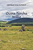 img - for Gutta Percha Willie: The Cullen Collection Volume 15 book / textbook / text book