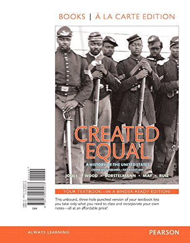 Created Equal, Combined Volume, Books a la Carte Edition Plus NEW MyHistoryLab for U.S. History (5th Edition)