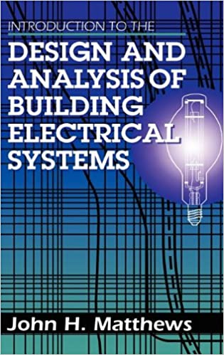 Introduction to the Design and Analysis of Building Electrical ...