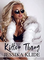 Kitten Thang (A Scorching Stripper's Love Story Book 8)