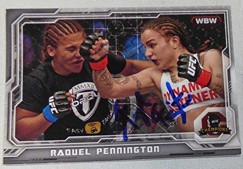 Raquel Pennington Signed UFC 2014 Topps Champions Card 179 Autograph 202 191 181 - Autographed UFC Cards ()