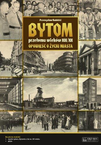 Bytom przelomu wiekow XIX/XX