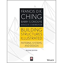 Building Structures Illustrated: Patterns, Systems, and Design