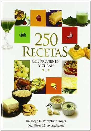 250 Recetas Que Previenen Y Curan Pdf