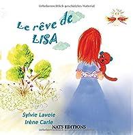 Le rêve de Lisa par Sylvie Lavoie