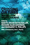 img - for Crossing Cultures: Insights from Master Teachers book / textbook / text book