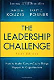 img - for The Leadership Challenge: How to Make Extraordinary Things Happen in Organizations (J-B Leadership Challenge: Kouzes/Posner) book / textbook / text book