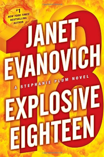 Explosive Eighteen ISBN-13 9780345527714