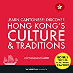 Learn Cantonese: Discover Hong Kong's Culture & Traditions |  Innovative Language Learning