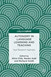 Autonomy in Language Learning and Teaching: New Research Agendas