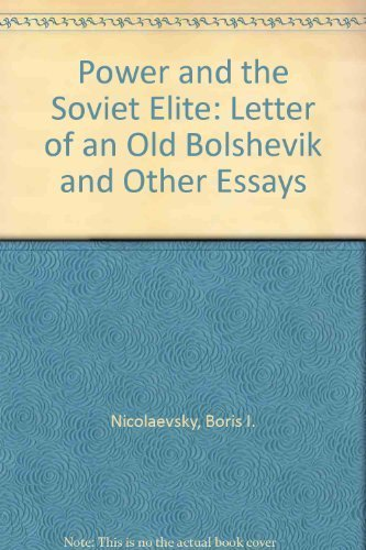 Power and the Soviet Elite (Ann Arbor paperbacks ; AA 196) by Boris Nicolaevsky - Mall Arbor Shopping Ann
