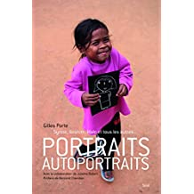Portraits - autoportraits: Syrine, Ibrahim, Malo et tous les autres