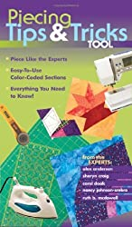 Piecing Tips & Tricks Tool: Piece Like the Experts: Easy-To-Use Color-Coded Sections, Everything You Need to Know by Nancy Johnson-Srebro (2006-10-15)