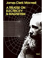 Treatise on Electricity and Magnetism, Vol. 1 by James Clerk Maxwell (1954-06-01)