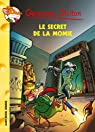 Geronimo Stilton, tome 44 : Le Secret de la Momie par Stilton