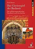 Das Clavierspiel der Bachzeit, , 3795787106
