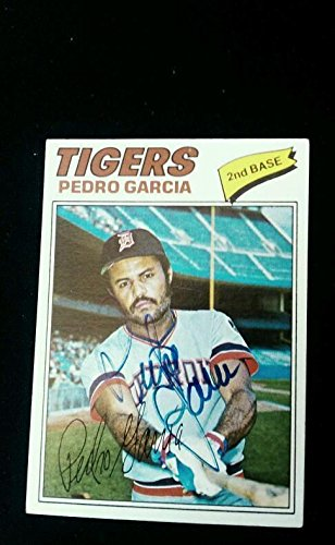 (1977 TOPPS SIGNED CARD PEDRO GARCIA TIGERS BREWERS PUERTO RICO LATIN # 453)