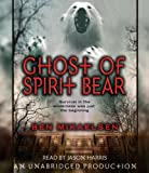 img - for Ghost of Spirit Bear book / textbook / text book