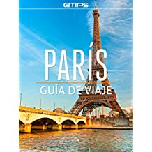 París Guía de Viaje (Spanish Edition)
