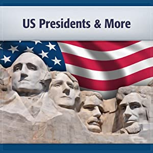 U.S. Presidents and More Audiobook