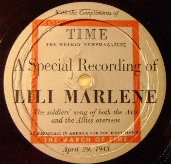 Price comparison product image A Special Recording of Lili Marlene; (March Of Time Broadcast) Soldier's Song of Both the Axis and Allies Overseas