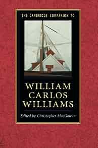 The Cambridge companion to William Carlos Williams /