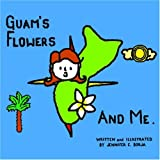 Guams Flowers And Me