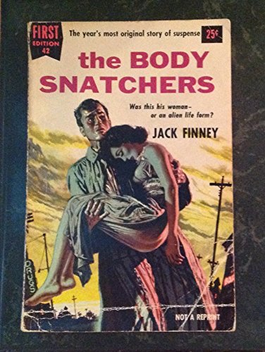THE BODY SNATCHERS. First Edition Series No. 42. (Invasion Of The Body Snatchers Jack Finney)