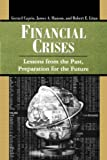img - for Financial Crises: Lessons from the Past, Preparation for the Future (World Bank/IMF/Brookings Emerging Markets) book / textbook / text book
