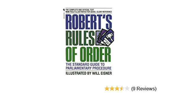 Amazon.com: Roberts Rules of Order: The Standard Guide to Parliamentary Procedure eBook: Will Eisner: Kindle Store