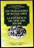 img - for Los Trabajadores de Buenos Aires (Coleccion Historia y cultura) (Spanish Edition) book / textbook / text book