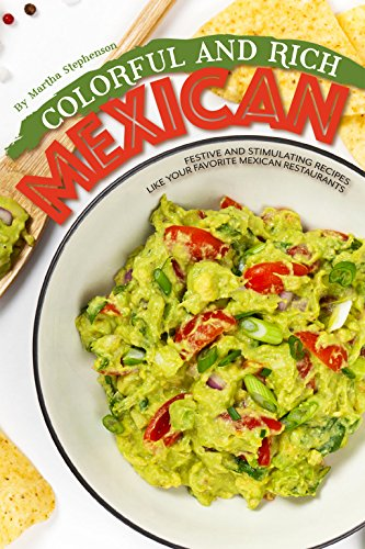 Colorful Rich Mexican Food Stimulating ebook