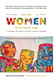 img - for All the Women in My Family Sing: Women Write the World   Equality, Justice, Passion and Humanity. (Nothing But the Truth So Help Me God) book / textbook / text book