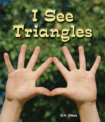 I See Triangles (All about Shapes)