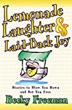 img - for Lemonade Laughter and Laid-Back Joy book / textbook / text book