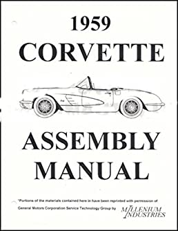 1959 corvette factory assembly instruction manual 59 corvette gm rh amazon com 60 Corvette 69 Corvette