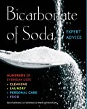 img - for Bicarbonate of Soda: Hundreds of Everyday Uses (Complete Practical Handbook) book / textbook / text book