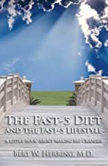 The Fast-5 Diet and the Fast-5 Lifestyle is a book about integrating intermittent fasting into a daily routine that gets appetite working like it should -- reducing intake if you have excess fat and maintaining a healthy weight if you don't. ...