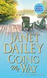 Going My Way by Janet Dailey (2013-07-02)